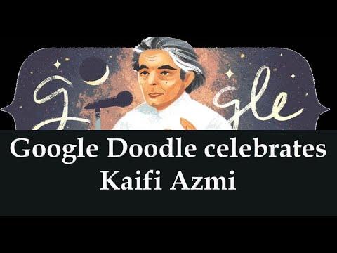 Today's Google Doodle celebrated  Indian Poet KaIft Azmi's 101 St birthday