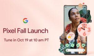 Google declares its Pixel 6 launch event on October 19